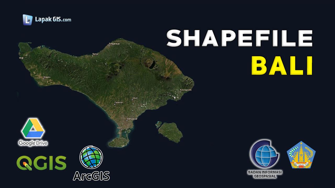 Shapefile Provinsi Bali Terbaru