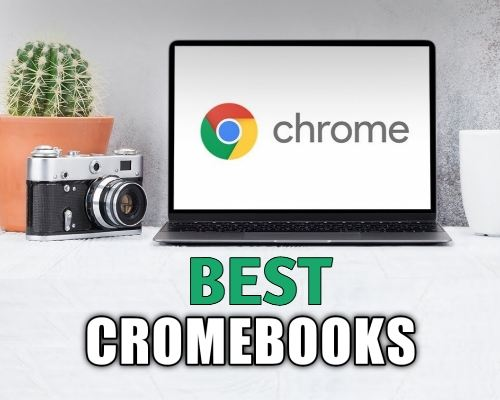 Best Chromebook Review and Buying Guide