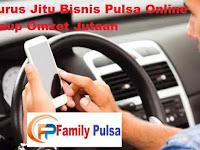 Jurus Jitu Bisnis Pulsa Online Raup Omzet Jutaan