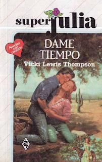 Vicki Lewis Thompson - Dame Tiempo