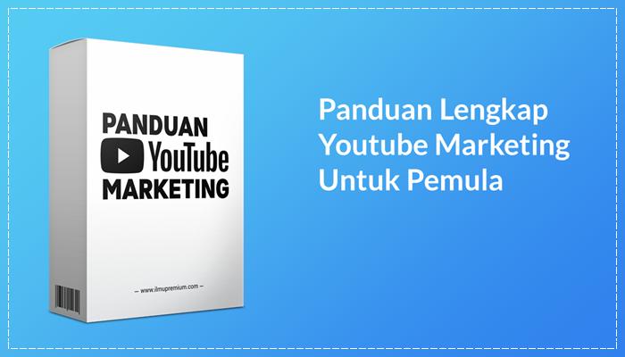Panduan Youtube Marketing