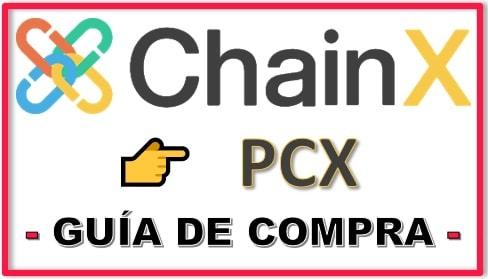 Cómo Comprar Criptomoneda CHAINX (PCX)q