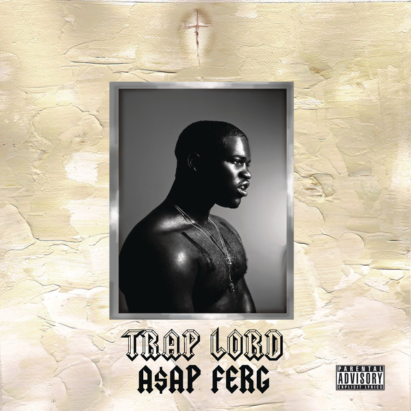 A$AP Ferg - Trap Lord  Cover