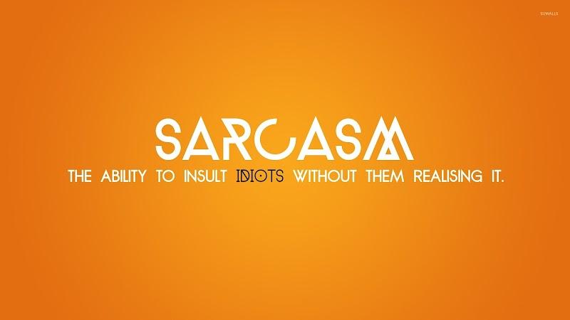 80+ Best Sarcasm Qoutes & Sarcastic Qoutes Sayings