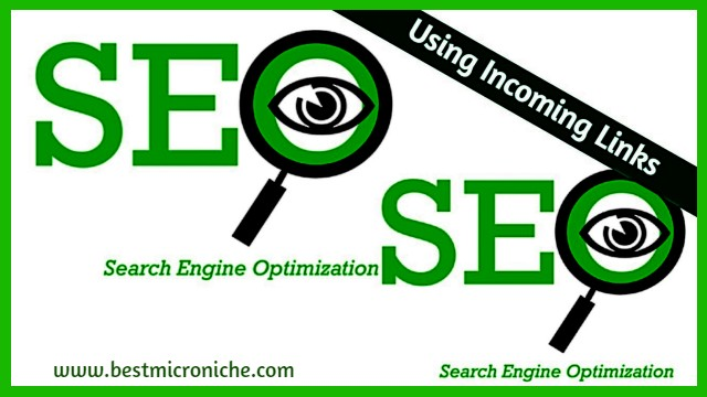 Using Incoming Links For SEO | Massive Way to Improve Search Engine Ranking