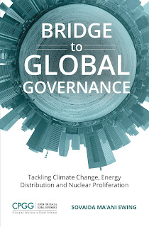 Bridge to Global Governance: Tackling Climate Change, Energy Distribution, and Nuclear Proliferation