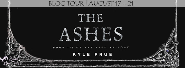 Blog Tour with Giveaway:  The Ashes (The Feud Trilogy #3) by Kyle Prue