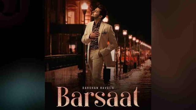 Barsaat Lyrics in English :- Darshan Raval | Judaiyaan