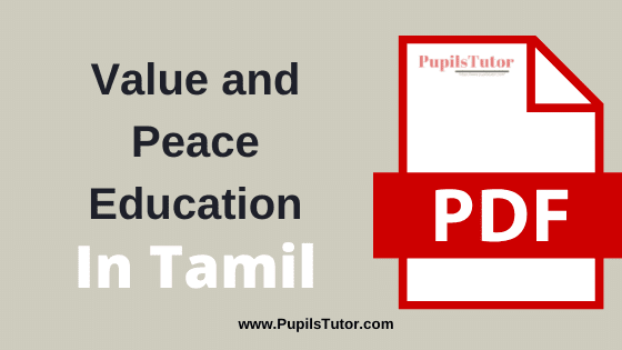 TNTEU (Tamil Nadu Teachers Education University) Value and Peace Education PDF Books, Notes and Study Material in Tamil Medium Download Free for B.Ed 1st and 2nd Year