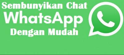 Cara Menyembunyikan Obrolan Whatsapp di Android