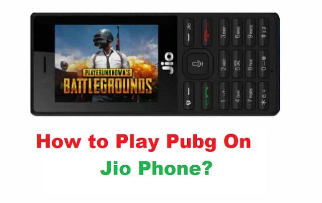 Kya Jio Phone Mein Pubg Chal Sakta Hai? पूरी जानकारी
