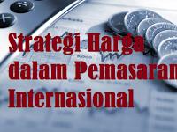 Strategi Harga dalam Pemasaran Internasional