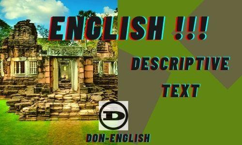 Contoh Descriptive Text Bahasa Inggris dan Terjemahan