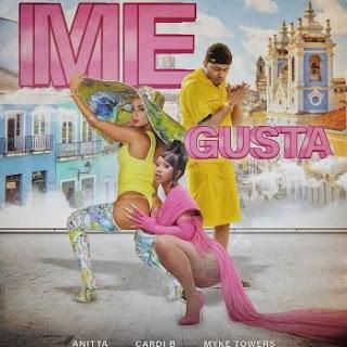 LETRA Me Gusta Anitta ft Cardi B Myke Towers