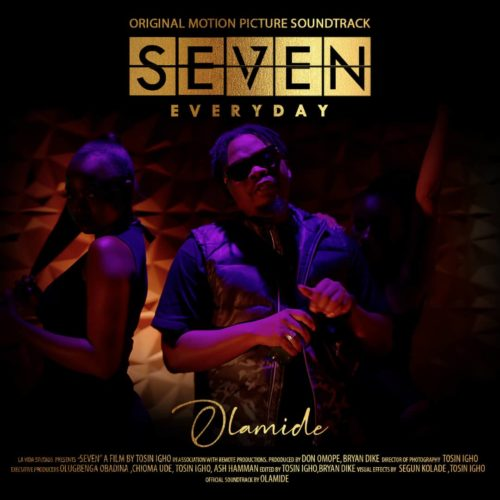 "[Music] Olamide – ""Everyday"" (SEVEN Soundtrack, Prod. by Pheelz)"