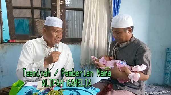 Acara Tasmiah / Pemberian Nama Alifah Kamelia