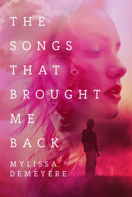The Songs That Brought Me Back (The Songs Series Book 2) by Mylissa Demeyere