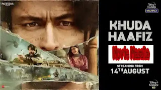 Khuda Haafiz wiki Story Star Cast Crew Review And Release Date