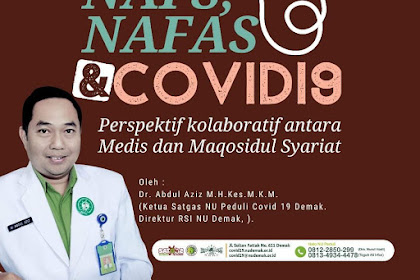 NAFS, NAFAS DAN COVID 19 | Perspektif kolaboratif antara Medis dan Maqosidul Syariat