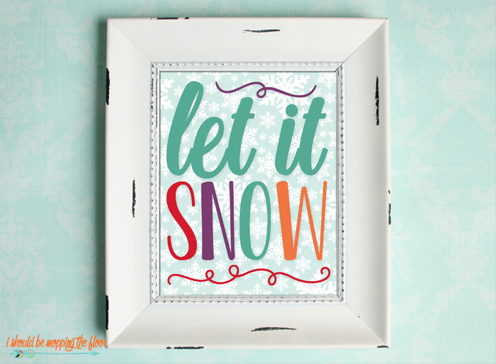 Free Let It Snow Printables