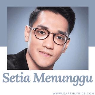 Setia Menunggu lyrics