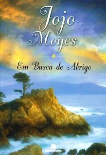 Em busca de abrigo, Jojo Moyes, Editora Bertrand Brasil