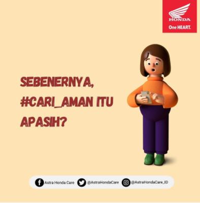 Arti Kata #Cari_Aman dari Astra Motor Honda