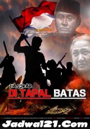 Film LASJKAR DI TAPAL BATAS 2016