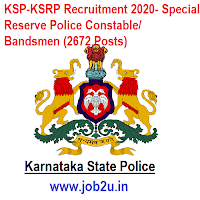 KSP-KSRP Recruitment 2020- Special Reserve Police Constable/ Bandsmen (2672 Posts)