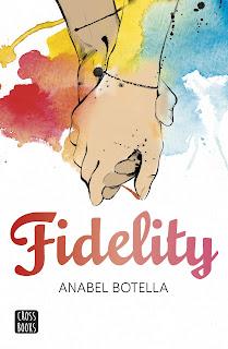 """""""Fidelity"""" de Anabel Botella"""