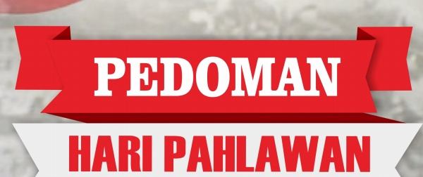 Download Pedoman Peringatan Hari Pahlawan