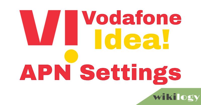Vi Vodafone Idea APN Settings for Android iPhone