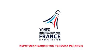 Keputusan Badminton Terbuka Perancis 2019 (Jadual)