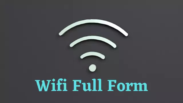 WIFI Full Form.