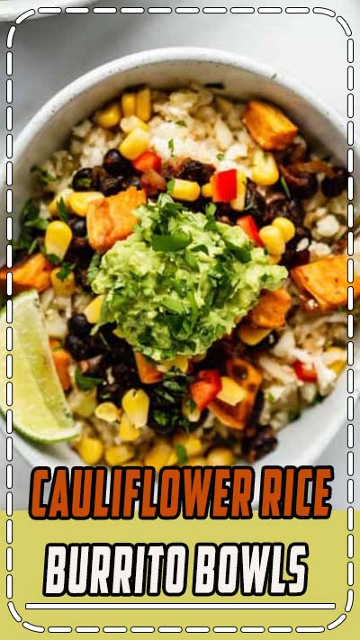 These cauliflower rice burrito bowls are healthy, vegan, gluten-free and grain-free! They're also packed with protein and topped with extra guacamole! #burritobowl #veganrecipes #glutenfreerecipes #grainfreerecipes #choosingchia