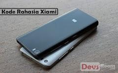 12 Kode Rahasia Smartphone Xiaomi