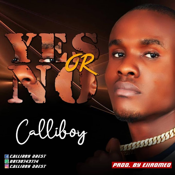 CALLIBOY - YES OR NO