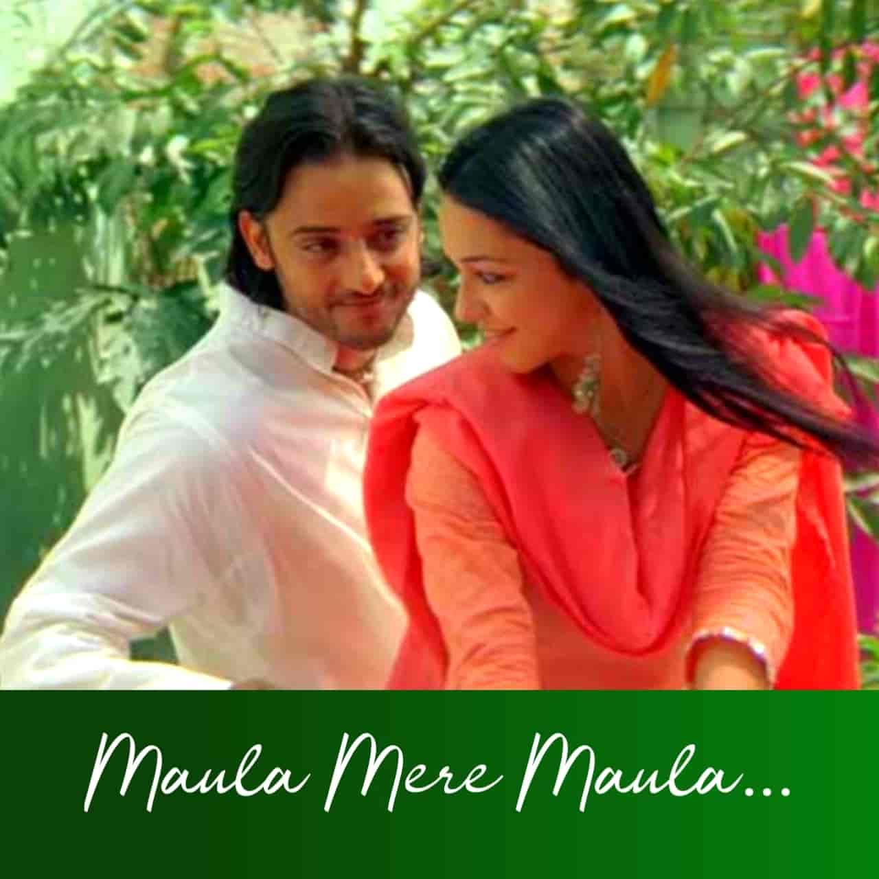 Maula Mere Maula Hindi Love Song Lyrics, Sung By Roop Kumar Rathod.