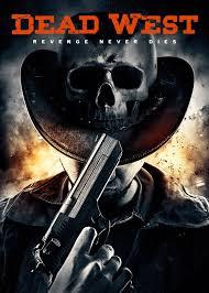 DVD Review - Dead West