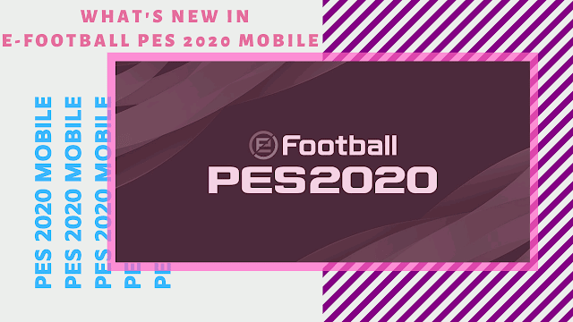 Download PES 2020 Mobile Apk Obb for Android | eFootball