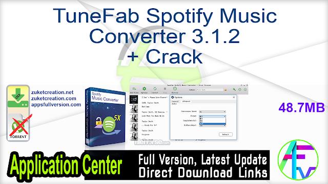 TuneFab Spotify Music Converter 3.1.2 + Crack