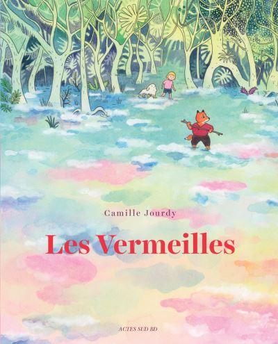 https://www.librairies-sorcieres.fr/livre/15622005-les-vermeilles-camille-jourdy-actes-sud