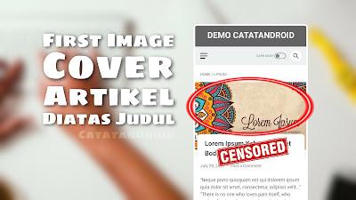 Cara Menampilkan Gambar Utama Artikel Blog Diatas Judul