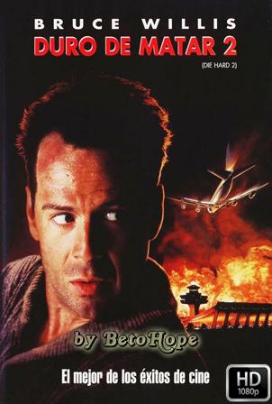 Duro de Matar 2 [1990] [Latino-Ingles] HD 1080P [Google Drive] GloboTV