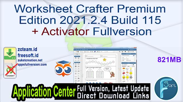 Worksheet Crafter Premium Edition 2021.2.4 Build 115 + Activator Fullversion