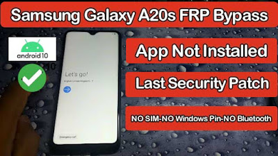 Samsung A20S FRP BYPASS  Android 10 Google Account,App Not install,NO windows Pin, NO Bluetooth