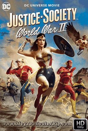 Justice Society: World War II [1080p] [Latino-Ingles] [MEGA]