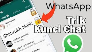 Wow, Cara Jitu Menyembunyikan Dan Mengunci Chat Rahasia Di WhatsApp