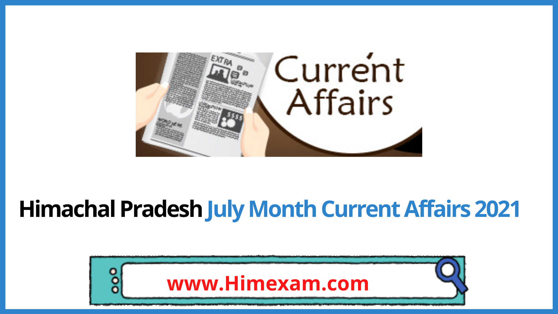 Himachal Pradesh July Month Current Affairs 2021 In English