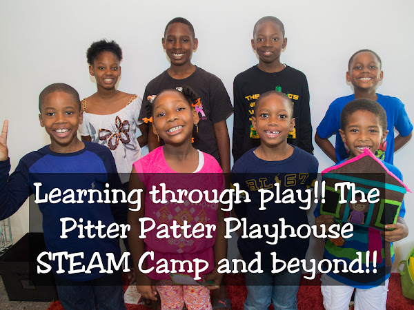 Learning through play!! The Pitter Patter Playhouse STEAM Camp and beyond